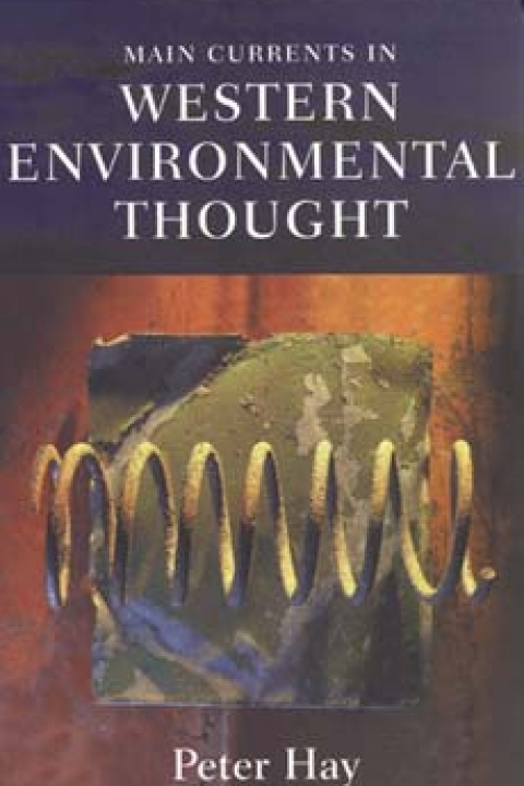 Main Currents in Western Environmental Thought, by Pete Hay (Indiana UP 2002).